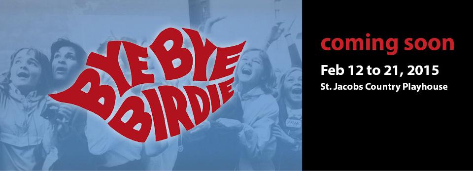 Bye Bye Birdie Coming Soon!
