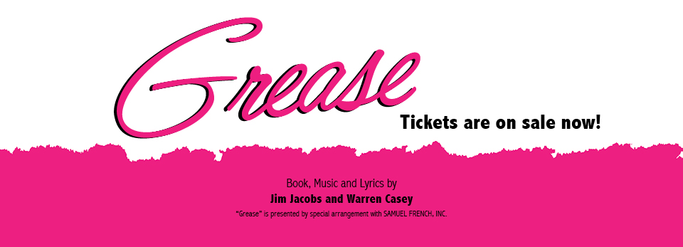 Grease - Coming February 2015!