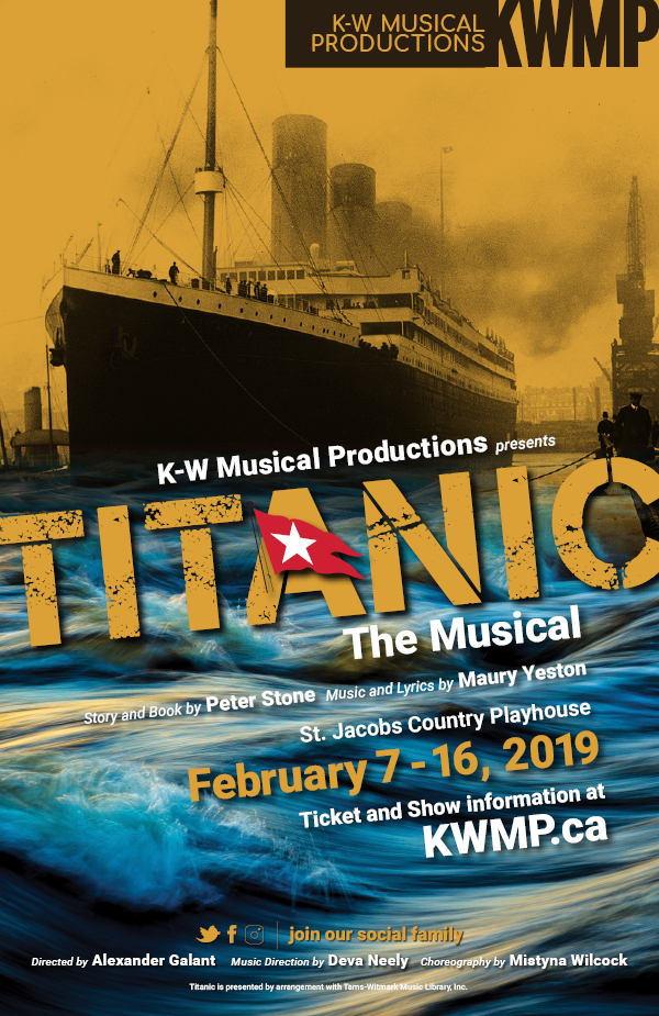 Titanic The Musical Kw Musical Productions